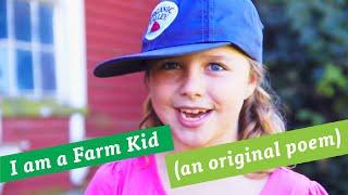I AM A FARM KID - Original Poem