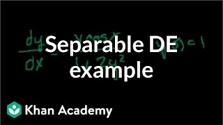 Old separable differential equations example | First order differential equations | Khan Academy
