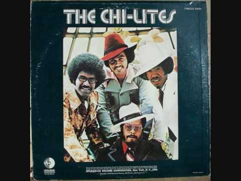 The Chi lites Have you seen her