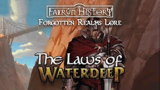 Laws of Waterdeep - Forgotten Realms Lore