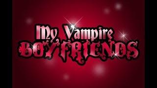 My Vampire Boyfriends Episode 3 Eng Dub