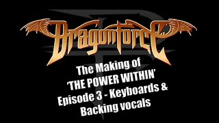 DragonForce - The Making of 'The Power Within' Episode 3