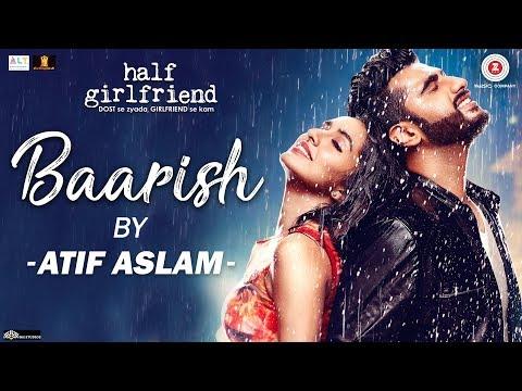 Xxx Mp4 Baarish By Atif Aslam Half Girlfriend Arjun Kapoor Shraddha Kapoor Tanishk Bagchi 3gp Sex