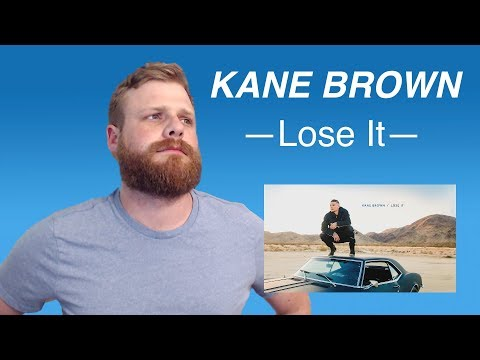 Download Kane Brown - Lose It | Reaction free
