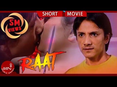 Xxx Mp4 RAAT रात New Nepali Short Movie Ft Gajeet Bista Januka Dhakal Anil Tamang Shalini 3gp Sex