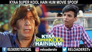 | Kya Super Kool Hain Hum Movie Spoof | Ritesh & Tusshar Comedy Scene | Reloader's Style |