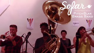 PitchBlak Brass Band - Are You That Somebody (Aaliyah Cover) | Sofar NYC