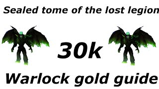WoW 0 - 30,000 Gold Per Hour ( Tome Of The Lost Legion ) WoD Gold Farming Guides