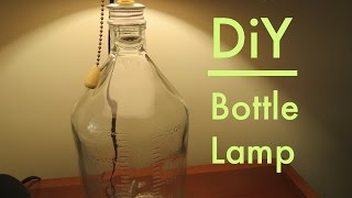 How to make ● a Bottle Lamp