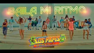 Baila Mi Ritmo-Los Papis RA7  Video Oficial HD