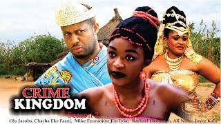 Crime Kingdom 2  - Latest Nigerian Nollywood Movie