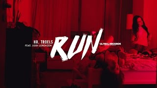 Hr. Troels feat. Josh Lorenzen - Run | Official Video