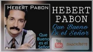 Hebert Pabon, Que bueno es el Señor, Album completo