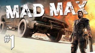 Mad Max - Playthrough #1 [FR]