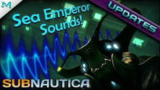 Subnautica UPDATES! Sea Emperor Sounds, Voice Actor, End Game Teleporter! (Experimental)