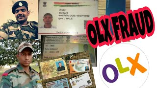 Olx Scam in the name of Indian Army.