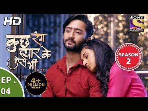 Xxx Mp4 Kuch Rang Pyar Ke Aise Bhi कुछ रंग प्यार के ऐसे भी Ep 04 28th September 2017 3gp Sex