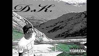 D.K. ft Kidd the the rapper eater - jerk