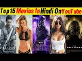 Top 15 Big Hollywood Hindi Dubbed Movies Available Now Youtube || Part-08 || Filmytalks ||