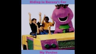 Riding in Barney's Car (My Version)