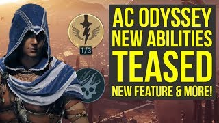 Assassin's Creed Odyssey DLC NEW ABILITIES & New Feature Teased, Level 70 & More! (AC Odyssey)