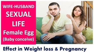 कैसे करें गर्भधारण? Wife-Husband SEXUAL LIFE, Baby Conceive : Weight loss & Pregnancy - Dr Shalini