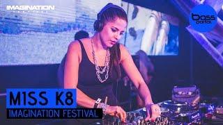 Miss K8 - Imagination Festival 2017 [Bass Portal]