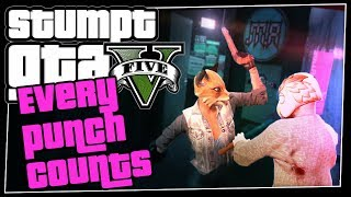 GTA 5 Online - #60 - Every PUNCH Counts! (GTA V Adversary Mode)