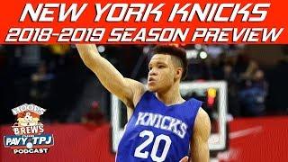 New York Knicks 2018-2019 Season Preview (feat The Schmo) | Hoops N Brews