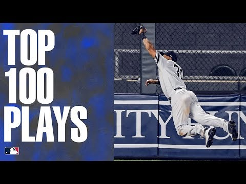 The Top 100 Plays of 2019 MLB Highlights