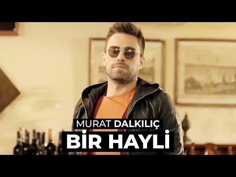 Murat Dalkılıç Bir Hayli Official HD Stereo