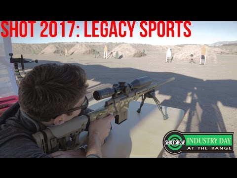 Industry Range Day: Legacy Sports International's Accurized Rifles  SHOT 2017