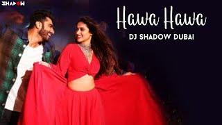Hawa Hawa Remix   DJ Shadow Dubai   Mubarakan