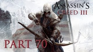 Assassin's Creed 3 - Walkthrough Part 70 [Sequence 10: BROKEN TRUST] - W/Commentary