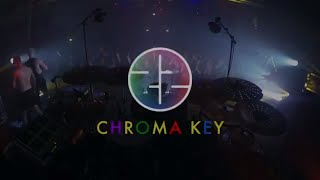 22 - Chroma Key (Official Video)