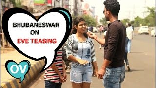 Bhubaneswar on Eve teasing by Oddvoice