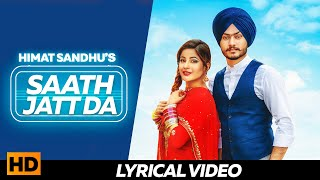 Saath Jatt Da   Lyrical Video   Himmat Sandhu   Shehnaaz Gill   New Punjabi Songs 2018