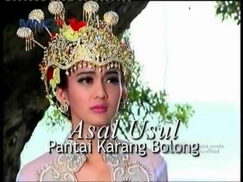 FTV Asal Usul Pantai Karang Bolong