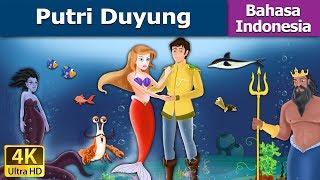 Putri Duyung - Cerita Untuk Anak-anak - Animasi Kartun - 4K - Indonesian Fairy Tales
