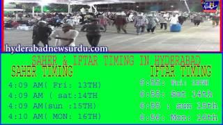 SAHER & IFTAR TIMING IN HYDERABAD/Hyderabad News urdu