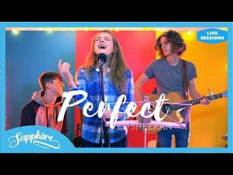 Perfect Ed Sheeran Sapphire Cover Live