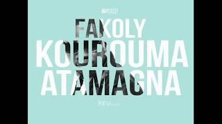 FAKOLY KOUROUMA - A TAMAGNA (SON OFFICIEL)