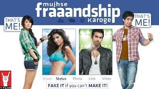 Mujhse Fraaandship Karoge   Official Trailer   Saqib Saleem   Saba Azad   Nishant Dahiya