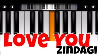 love you zindagi - dear zindagi I Perfect Piano Tutorial | Mobile Piano Songs Notes | App instrument