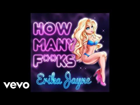 Erika Jayne - How Many Fucks (Autoerotique Remix) [Explicit]