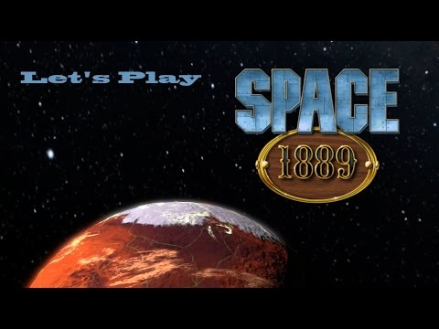 Space 1889 Let's Play: