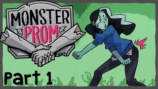 Monster Prom: Round 2 - #1 -  BOOTY WONT QUIT! (4 Player Gameplay)