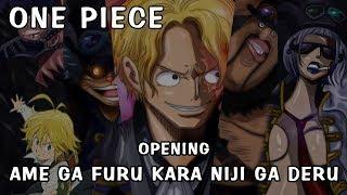 One Piece Opening - Ame ga Furu Kara Niji ga Deru【MAD】