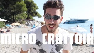 Kemar - Micro Crottoir : Les Vacances