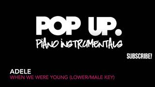 Adele   When We Were Young MALE LOWER KEY Instrumental